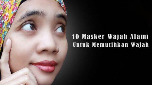 11 Masker Wajah Alami untuk Memutihkan Wajah dan Cara Membuatnya