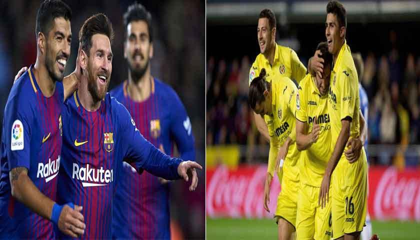Prediksi La Liga Barcelona Vs Villarreal 10 Mei 2018