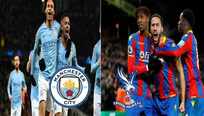 Prediksi Liga Inggris Manchester City vs Crystal Palace 22 Desember 2018