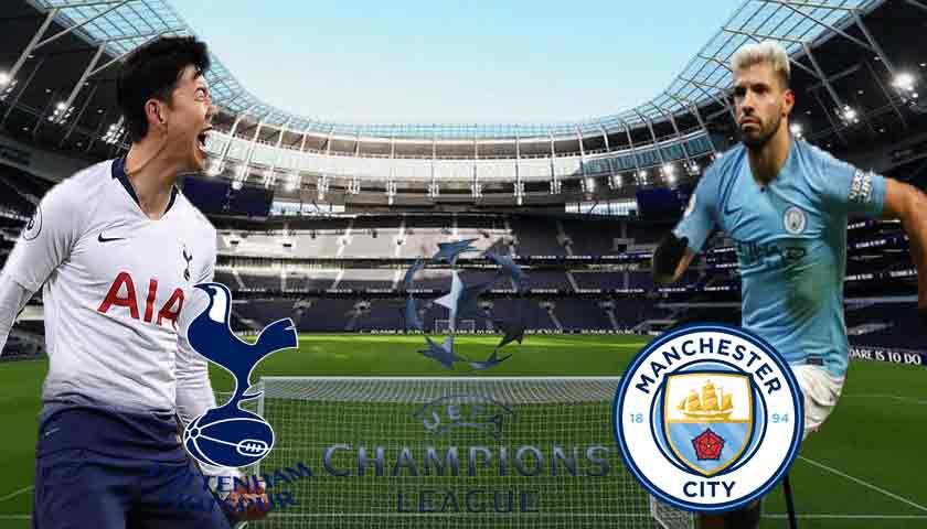 Prediksi Bola Liga Champions Tottenham Hotspur vs Manchester City 10 April 2019