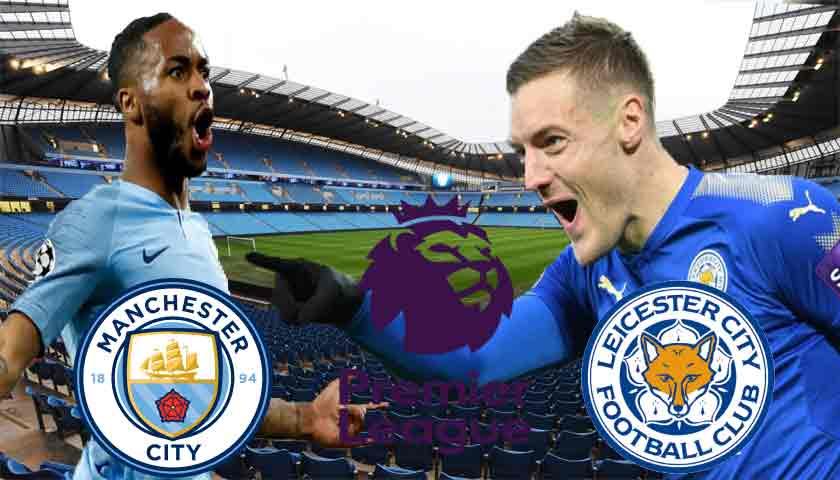 Prediksi Bola Manchester City vs Leicester City Selasa 07 Mei 2019