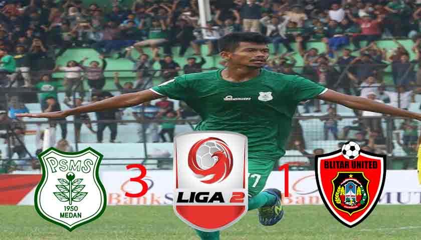 Lumat Blitar United 3-1, PSMS Geser Sriwijaya FC di Puncak Klasemen Wilayah Barat Liga 2 Indonesia 2019