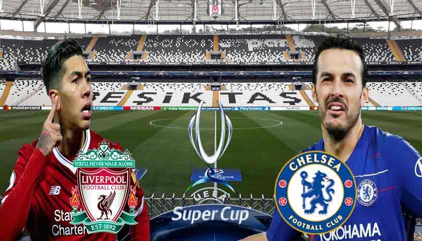 Prediksi Pertandingan Liverpool vs Chelsea Super Cup 15 Agustus 2019