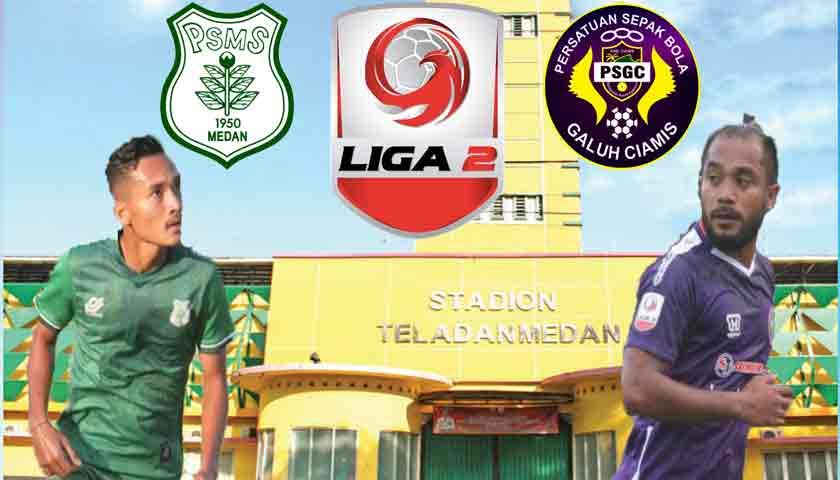 Prediksi PSMS Medan vs PSGC Ciamis Liga 2 Indonesia 08 Agustus 2019
