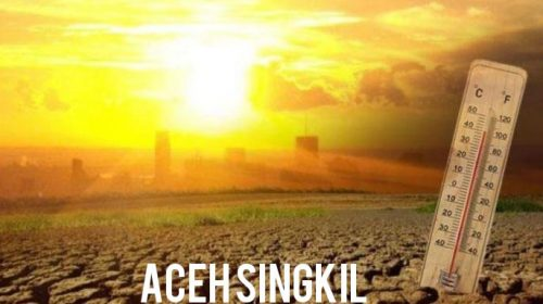 Cuaca Panas Ekstrim Landa Wilayah Aceh Singkil