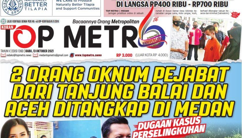 Epaper Top Metro Edisi 1360, Tanggal 13 Oktober 2021