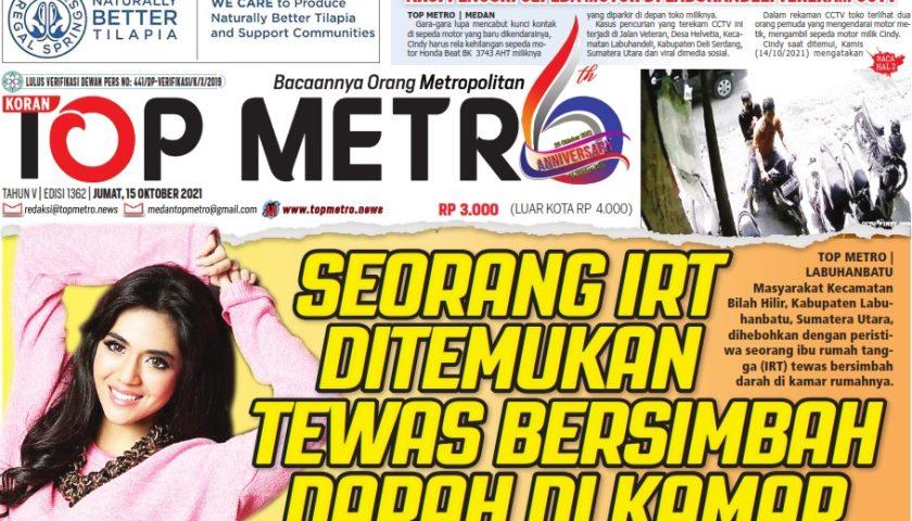 Epaper Top Metro Edisi 1362, Tanggal 15 Oktober 2021